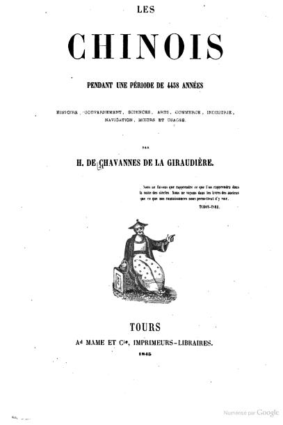 Les chinois pendant une période de 4,458 années : histoire, gouvernement, sciences, arts - Hippolyte Chavannes de La Giraudière (de